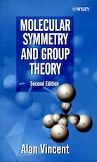 Molecular Symmetry and Group Theory - A. Vincent (ISBN 9780471489399)