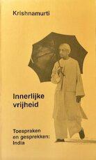 Innerlijke vrijheid - J. Krishnamurti (ISBN 9789020285574)