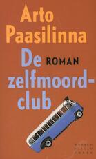 De zelfmoordclub - Arto Paasilinna (ISBN 9789028424845)