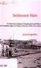 Settlement Wars - Joost Peter Jongerden (ISBN 9789085043706)