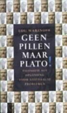 Geen pillen, maar Plato! - Lou Marinoff (ISBN 9789029530736)
