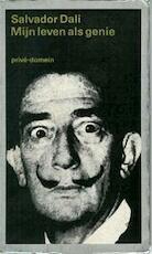 Mijn leven als genie - Salvador Dali (ISBN 9789029512848)