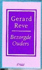 Bezorgde ouders - Gerard Reve (ISBN 9789025401603)