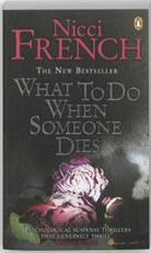 What to do when someone dies - Nicci French (ISBN 9780141043661)