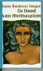 De dood van Methusalem - Isaac Bashevis Singer (ISBN 9789029538312)