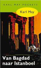 Van Bagdad naar Istanboel - Karl May (ISBN 9789031500185)