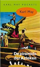 De piramide der Azteken - Karl May (ISBN 9789031500277)