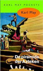 De piramide der Azteken - Karl May (ISBN 9789000312498)