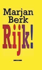 Rijk! - Marjan Berk