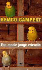 Een mooie jonge vriendin - Remco Campert