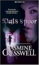 Vals spoor - Jasmine Cresswel (ISBN 9789461995209)