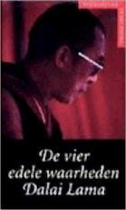 De vier edele waarheden - Dalai Lama, Dominique Side, Elizabeth van Velsen, Studio Imago (ISBN 9789038907741)