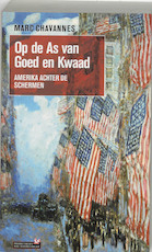 Op de as van goed en kwaad - Marc Chavannes (ISBN 9789044608335)
