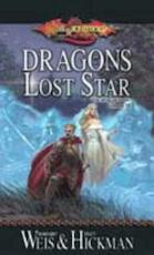 Dragons of a lost star - Margaret Weis, Tracy Hickman (ISBN 9780786927067)
