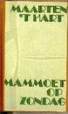 Mammoet op zondag - Maarten 't Hart (ISBN 9789029518697)