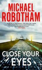 Close Your Eyes - Michael Robotham (ISBN 9781405530675)