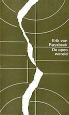 De open wereld - Erik Van Ruysbeek