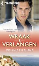 Wraak & Verlangen (3-in-1) - Melanie Milburne (ISBN 9789402527285)