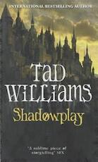 Shadowplay - Tad Williams (ISBN 9781841496665)