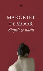 Slapeloze nacht - Margriet de Moor