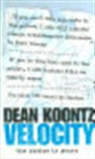Velocity - Dean Koontz (ISBN 9780007196975)