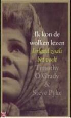 Ik kon de wolken lezen - T. O'grady, S. Pyke (ISBN 9789029535564)