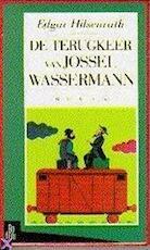 De terugkeer van Jossel Wassermann - Edgar Hilsenrath, Elly Schippers (ISBN 9789055260188)