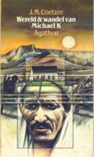 Wereld & wandel van Michael K - J.M. Coetzee, Peter Bergsma (ISBN 9789026950889)