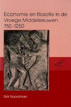 Economie en filosofie in de Vroege Middeleeuwen 750-1250 - D. Noordman (ISBN 9789065504265)