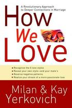 How We Love - Milan Yerkovich, Kay Yerkovich (ISBN 9781400072996)