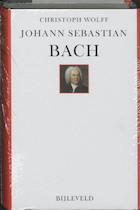 Johann Sebastian Bach - Christoph Wolff (ISBN 9789061318965)