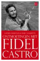 Fidel Castro - Kristof De Muynck, M. Vandepitte (ISBN 9789064454981)