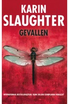 Gevallen - Karin Slaughter (ISBN 9789023459149)
