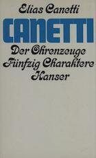 Der Ohrenzeuge - Elias Canetti (ISBN 9783446119369)
