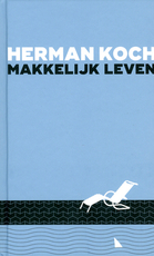 Makkelijk leven - Herman Koch (ISBN 9789059654143)