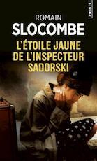 L'Étoile jaune de l'inspecteur Sadorski - Romain Slocombe (ISBN 9782757865835)