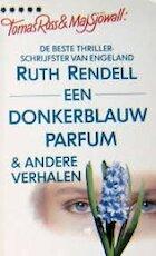 Een donkerblauw parfum en andere verhalen - Ruth Rendell, Ingrid Henze (ISBN 9789027405845)
