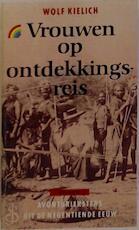 Vrouwen op ontdekkingsreis - W. Kielich (ISBN 9789067660907)
