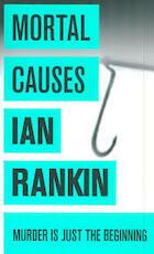 Mortal Causes - Ian Rankin (ISBN 9781407235035)