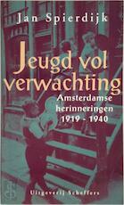 Jeugd vol verwachting - J. Spierdijk (ISBN 9789055460175)