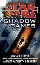 Shadow Games - Michael Reaves, Maya Kaathryn Bohnhoff (ISBN 9780345511201)