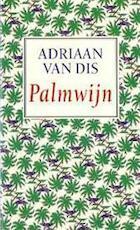 Palmwijn - Adriaan van Dis (ISBN 9789074336253)