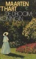 De droomkoningin - Maarten t' Hart (ISBN 9789029518253)