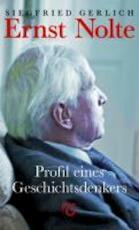 Ernst Nolte - Siegfried Gerlich (ISBN 9783935063241)