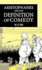 Aristophanes and the Definition of Comedy - M. S. Silk (ISBN 9780198140290)