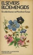 Elseviers bloemengids - Richard Fitter, Alastair Fitter, Jaap Mennema, Marjorie Blamey (ISBN 9789010013217)