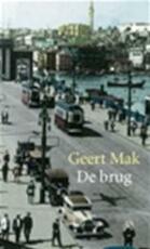 De brug - Geert Mak (ISBN 9789059650466)