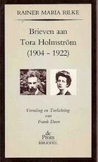 Brieven aan Tora Holmström (1904-1922) - Rainer Maria Rilke, Frank Daen, Tora Vega Holmström (ISBN 9789068013771)