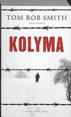 Kolyma - Tom Rob Smith (ISBN 9789041415233)