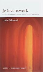 Je levenswerk - L. Richmond (ISBN 9789056701567)